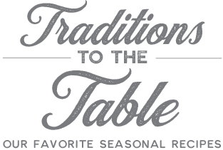 Traditions to the Table
